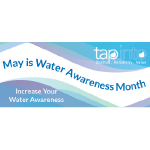 May is Water Awareness Month